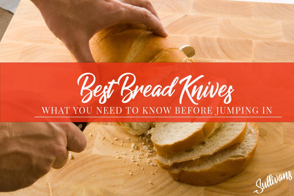 Best-Bread-Knives