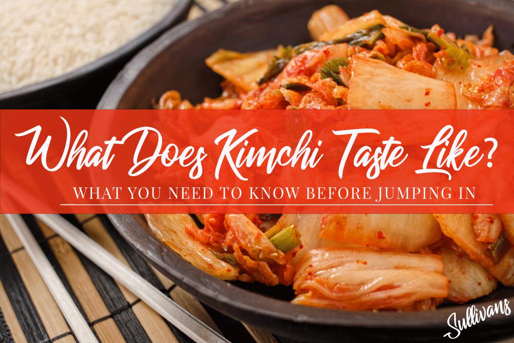 What-Does-Kimchi-Taste-Like
