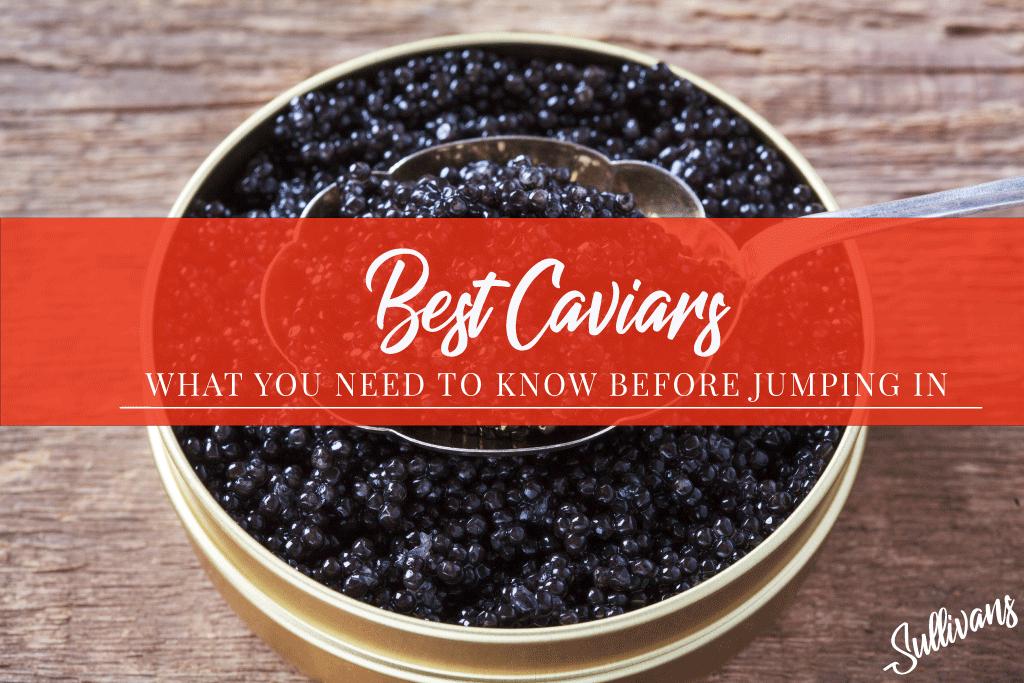 Best Caviars
