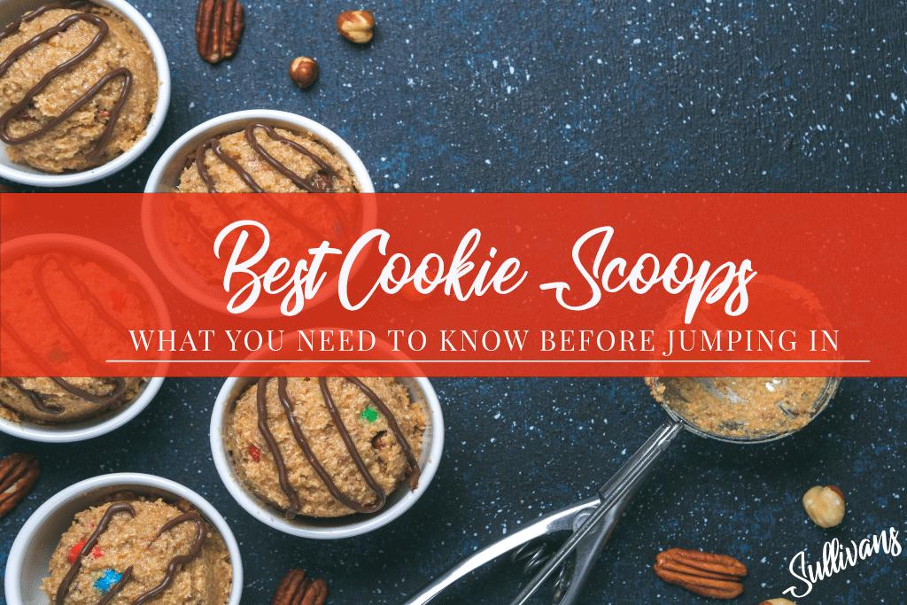 Best Cookie Scoops